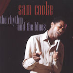 The Rhythm And The Blues - Sam Cooke