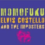 Momofuku - {Elvis Costello} + the Imposters