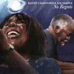 No Regrets - {Randy Crawford} + Joe Sample