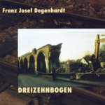 Dreizehnbogen - Franz Josef Degenhardt