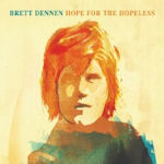 Hope For The Hopeless - Brett Dennen