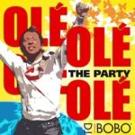 Ole Ole - The Party - DJ Bobo