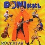 Rockstar - {Donikkl} und die Weißwürschtl