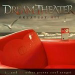 Greatest Hit (... And 21 Other Pretty Cool Songs)  - Dream Theater