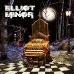 Elliot Minor - Elliot Minor