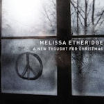 A New Thought For Christmas - Melissa Etheridge