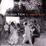 Les choses de ma vie - Patrick Fiori