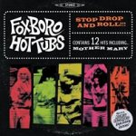 Stop Drop And Roll!!! - Foxboro Hottubs