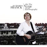On The Verge Of An Autobiography - Katharina Franck