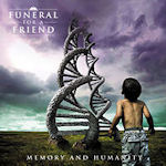 Memory And Humanity - Funeral For A Friend
