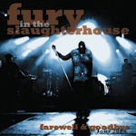 Farewell And Goodbye Tour 2008 - Fury In The Slaughterhouse