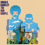 The Odd Couple - Gnarls Barkley