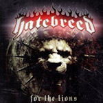 For The Lions - Hatebreed