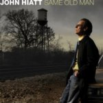 Same Old Man - John Hiatt
