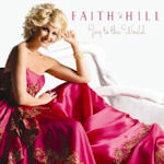 Joy To The World - Faith Hill