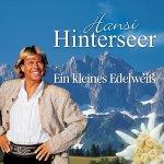Ein kleines Edelwei� - Hansi Hinterseer
