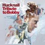 Tribute To Bobby - Hucknall