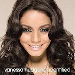 Identified - Vanessa Hudgens