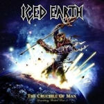 The Crucible Of Man (Something Wicked Part II) - Iced Earth