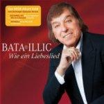 Wie ein Liebeslied - Bata Illic
