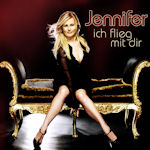 Ich flieg mit dir - Jennifer