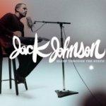 Sleep Through The Static - Jack Johnson