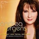 Du hast mir total gefehlt - 16 große Single Hits - Andrea Jürgens