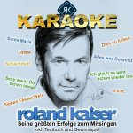 Karaoke - Seine größten Hits zum Mitsingen - Roland Kaiser
