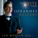 Ich wünsch Dir... - Das Beste von Johannes Kalpers - Johannes Kalpers