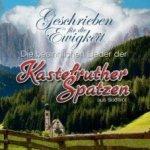 Geschrieben für die Ewigkeit - Die besinnlichen Lieder der Kastelruther Spatzen aus Südtirol - Kastelruther Spatzen