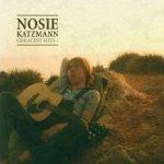 Greatest Hits 1 - Nosie Katzmann