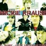 10 Jahre gute Unterhaltung - Mickie Krause