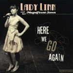 Here We Go Again - {Lady Linn} + her Magnificent Seven