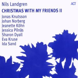 Christmas With My Friends II - Nils Landgren