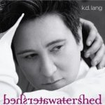 Watershed - k.d. Lang