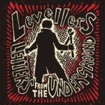 Letters From The Underground - Levellers