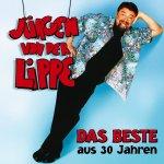 Das Beste aus 30 Jahren - Jürgen von der Lippe