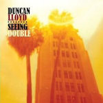 Seing Double - Duncan Lloyd