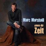 Nimm dir Zeit - Marc Marshall