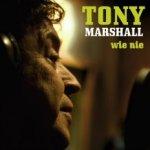 Wie nie - Tony Marshall