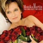 Und ewig ruft die Liebe - Monika Martin