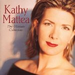 The Ultimate Collection - Kathy Mattea