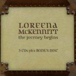 The Journey Begins - Loreena McKennitt