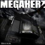 Heuchler - Megaherz