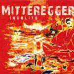 Insolito - Mitteregger