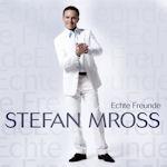 Echte Freunde - Stefan Mross