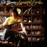 Summer At Eureka - Pete Murray
