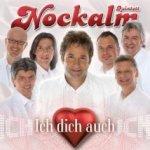 Ich dich auch - Nockalm Quintett