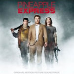 Pineapple Express - Soundtrack