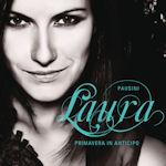 Primavera in anticipo - Laura Pausini